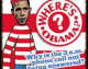 Where's Waldo?  Forget Waldo, Where Is Obama?